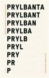 Prylbanta - Färre saker större frihet